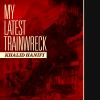 My-Latest-Trainwreck-Final